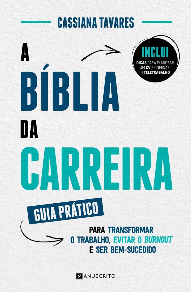 Livro A biblia da carreira Cassiana Tavares
